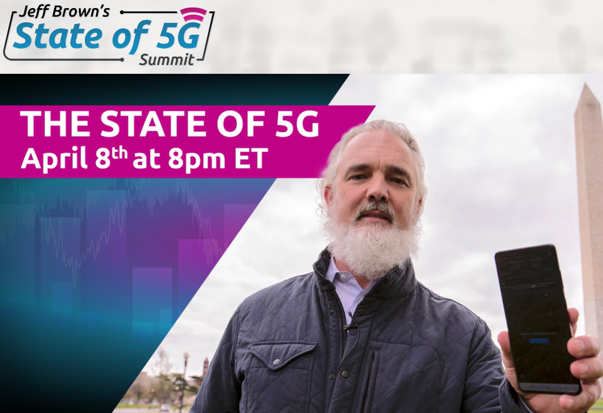 Jeff Brown's State of 5G Summit – Find Answers To Your Most Burning Questions